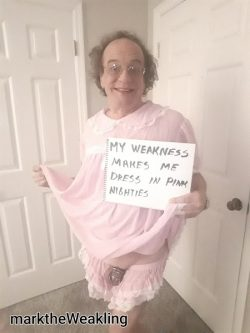 marktheWeakling WEAK IN PINK NIGHTIE