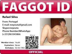 Make faggot Rafael Silva the local whore he is supposed to be