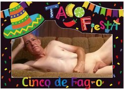 Happy Cinco de Fag-o from Andrew Brown – Exposed Faggot