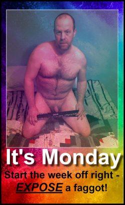 Monday fag expose