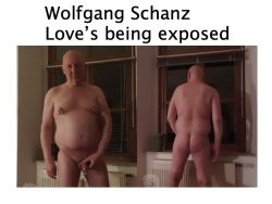 Wolfgang Schanz German naked exposed fag exhibitionist
