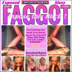 last exposure for today. Expose Sissy Slut Dana