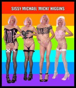 Sissy slut Michael 'Micki' Higgins exposed